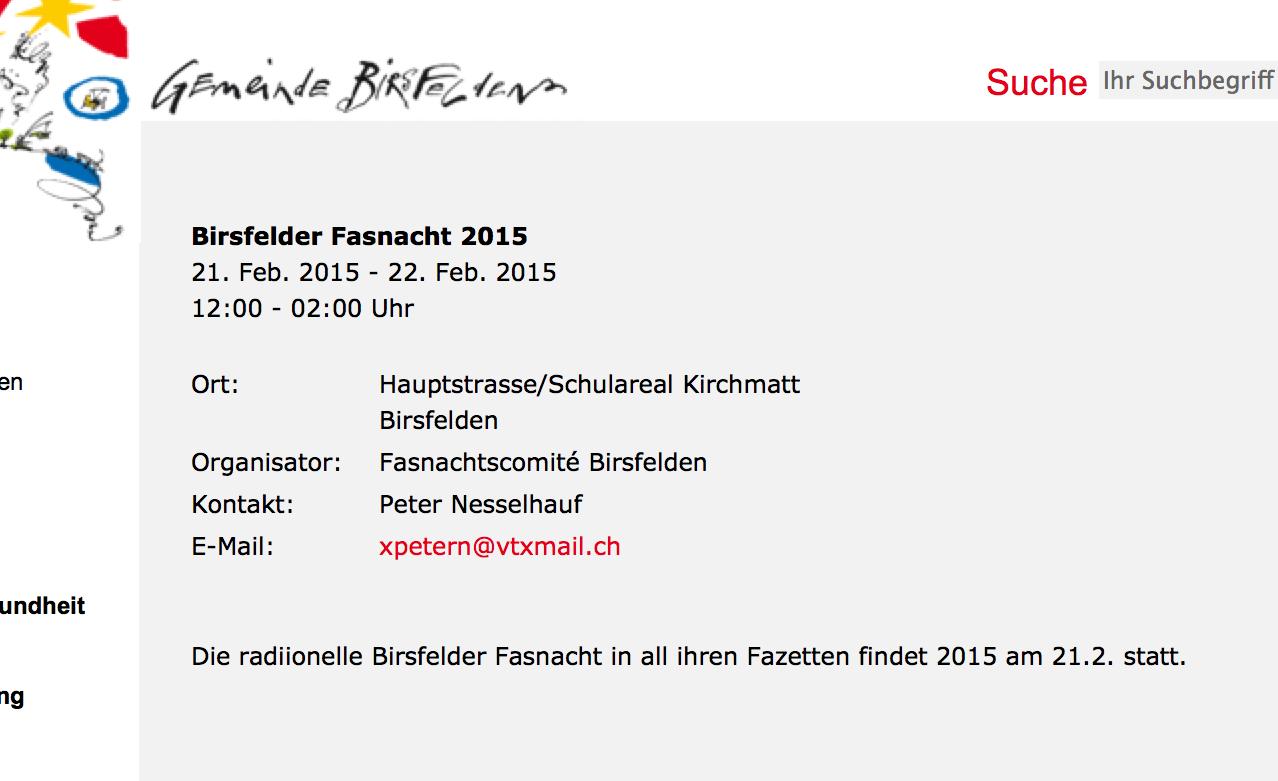 Ankündigung im Gemeindeweb: Die radiionelle Birsfelder Fasnacht in all ihren Fazetten findet 2015 am 21.2. statt.